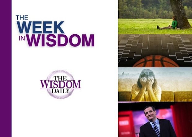 Cruz, Hoops and Quiet Time: Our Week in Wisdom