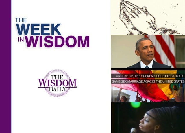 Equality, Honesty and Dignity: Our Week in Wisdom