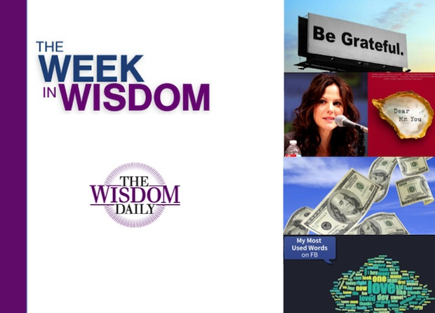 Thanksgiving, Choosing Your Words and Big Money: Our Week in Wisdom