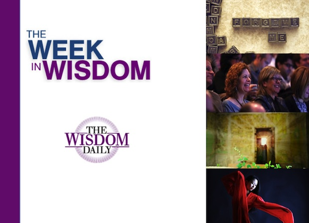 Memory, Self-Love and Vulnerability: Our Week in Wisdom
