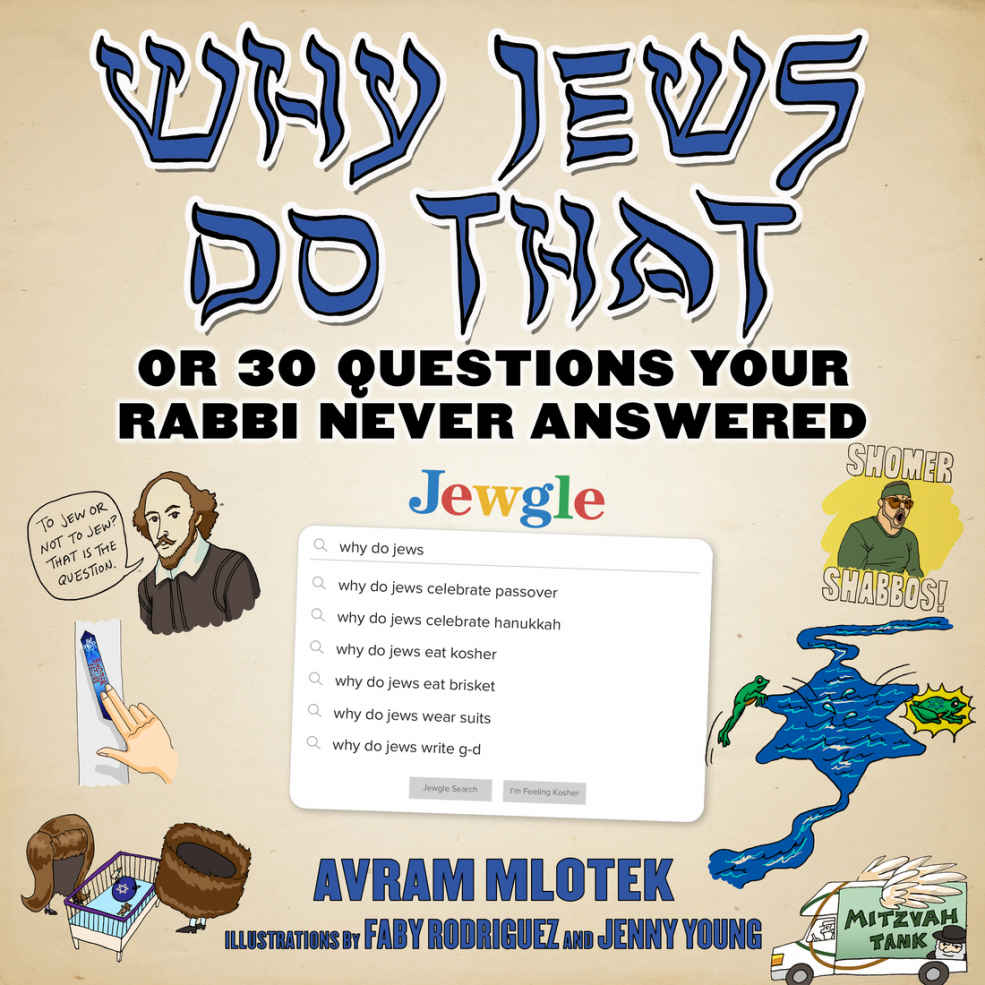 On Why I Wrote Why Jews Do That